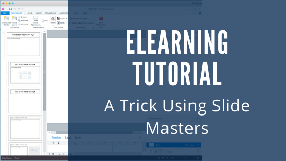 eLearning with Articulate Storyline: A Trick Using Slide Masters