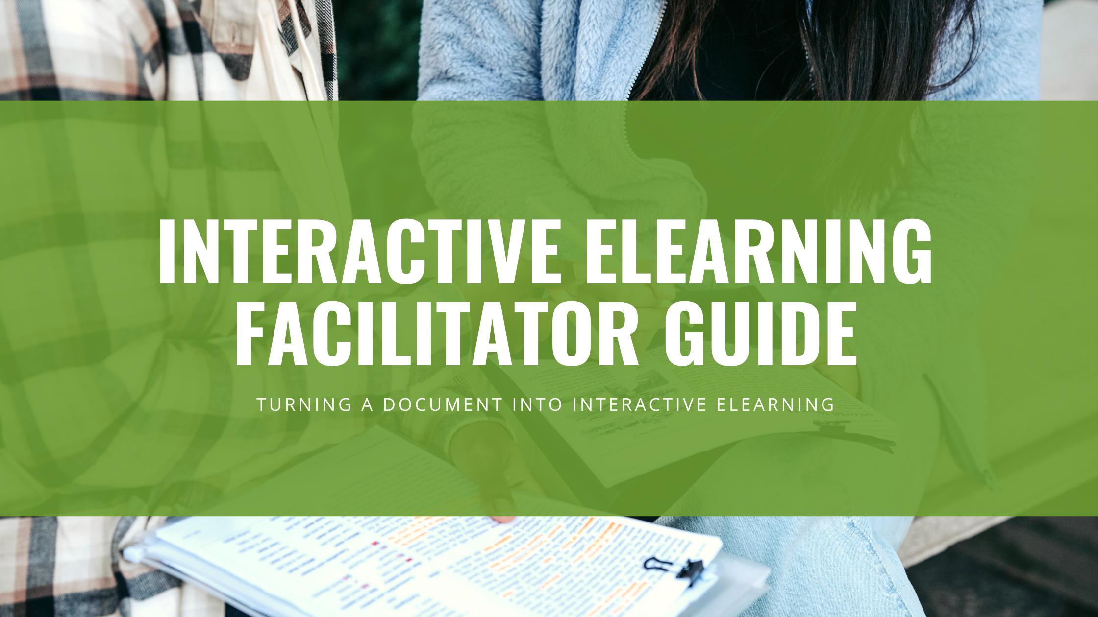 Interactive eLearning Facilitator Guide