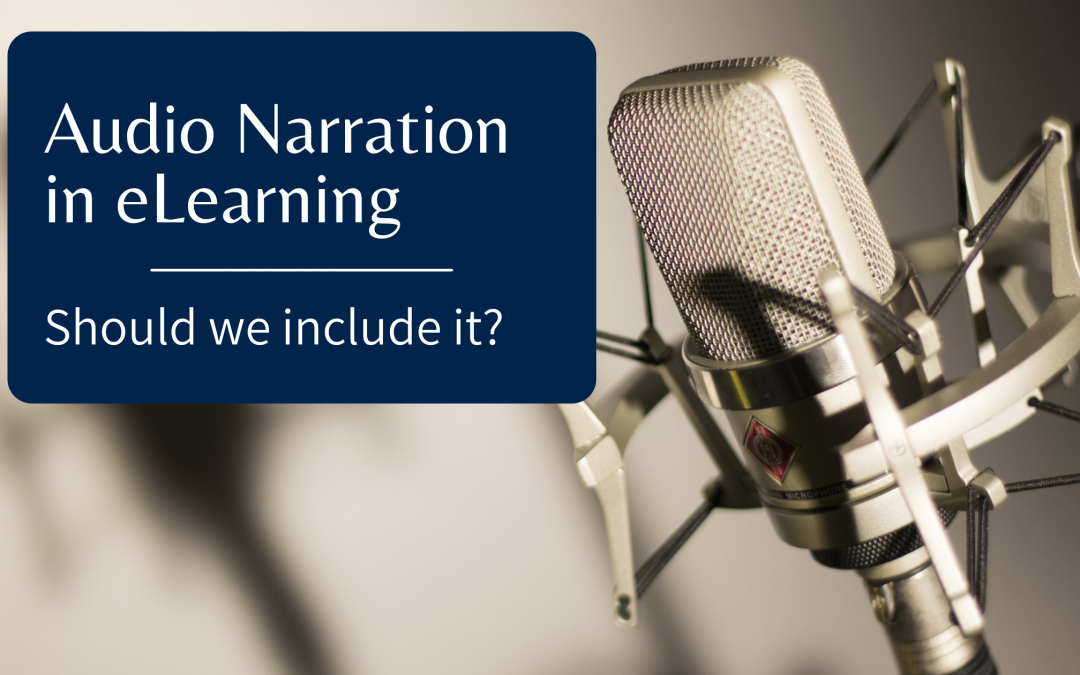 Audio Narration in eLearning: Should we include it? Blue box with text layered over a photo of a photo of a professional podcast mic